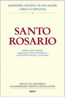 obras completas: edición crítico histórica de Santo Rosario